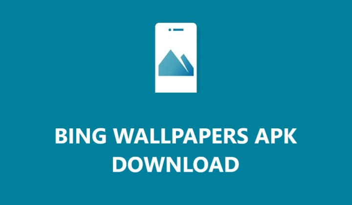 Bing Wallpapers Apk
