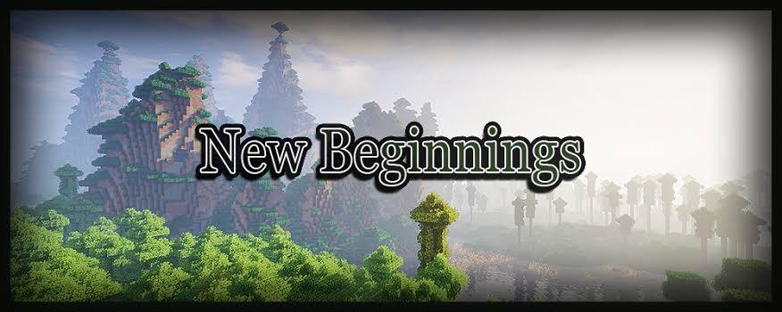 New Beginnings Mod Pack
